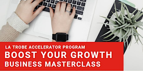 Boost Your Growth Masterclass | Shepparton tickets