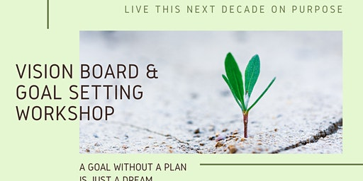 2020 Vision Board and Goal Setting Workshop
