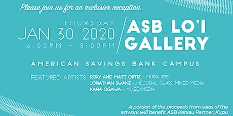 ASB Loi Gallery Artist Reception tickets