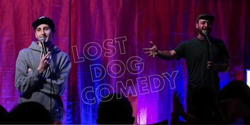 Lost Dog Comedy: FREE STANDUP COMEDY SHOW! 3/10/20