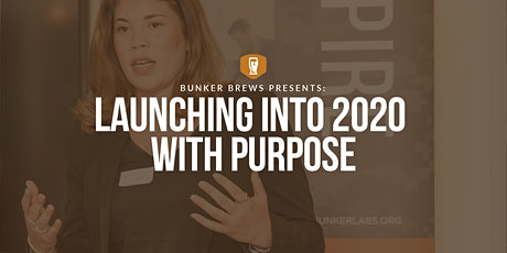 Bunker Brews Washington D.C.:  Launching Into 2020 With Purpose tickets