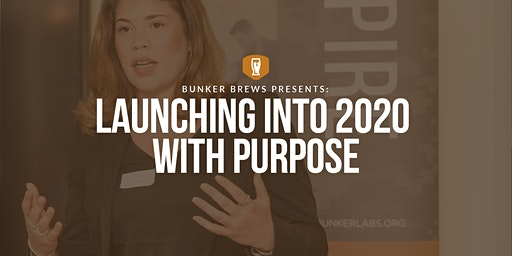 Bunker Brews Washington D.C.:  Launching Into 2020 With Purpose