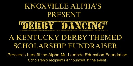 "Knoxville Alphas Present ""Derby Dancing"""