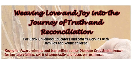 Weaving Love and Joy into the Journey of Truth and Reconciliation tickets