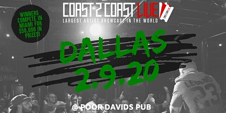 Coast 2 Coast LIVE Artist Showcase Dallas All Ages- $50K in Prizes! tickets