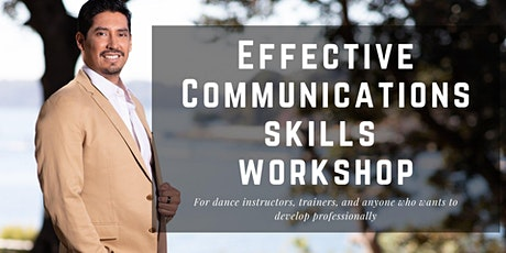 Effective Communication Skills - 2 Hour Workshop with Juan Ruiz tickets