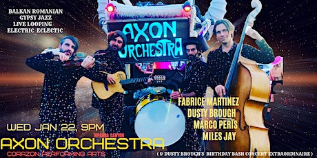 Axon Orchestra Balkan Romanian Electro Gypsy Jazz and Original Music tickets