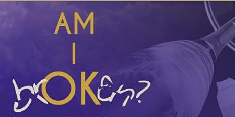 AM I brOKen? tickets