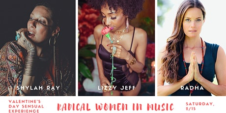 Valentine's Day Sensual Experience: RADICAL WOMEN in Music & Art tickets