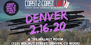Coast 2 Coast LIVE Artist Showcase Denver Edition -...