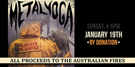 Metal Yoga: BY DONATION for the Australian Fires, all levels of yoga class tickets