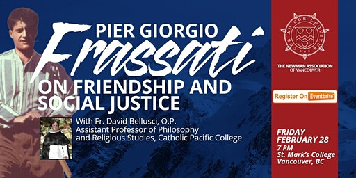 Pier Giorgio Frassati on Friendship and Social Justice