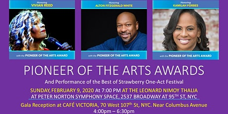 PIONEER OF THE ARTS  AWARDS / GALA Reception and Performance tickets