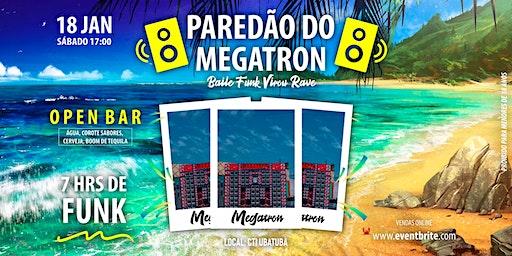 PAREDÃO DO MEGATRON   baile funk virou rave   UBATUBA