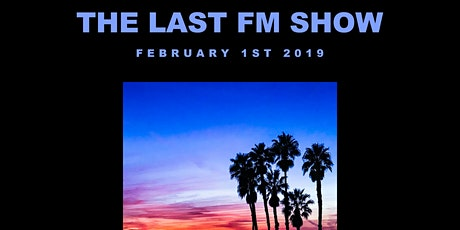 The Last FM Show tickets