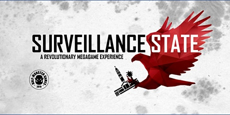 (SOLD OUT) Surveillance State: Outdoor Megagame & Public Space Activation tickets