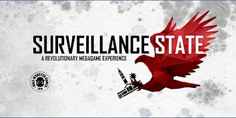 Surveillance State: Outdoor Megagame & Public Space Activation tickets