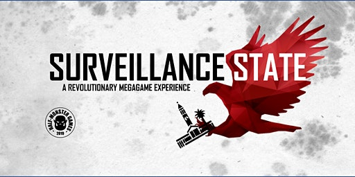 (SOLD OUT) Surveillance State: Outdoor Megagame & Public Space Activation
