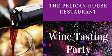 Wine Tasting Party! tickets