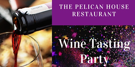 Wine Tasting Party!