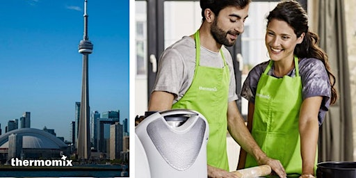 Thermomix® Cooking Experience Workshop, Toronto