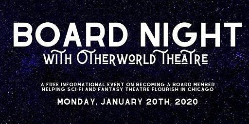 Board Night with Otherworld Theatre