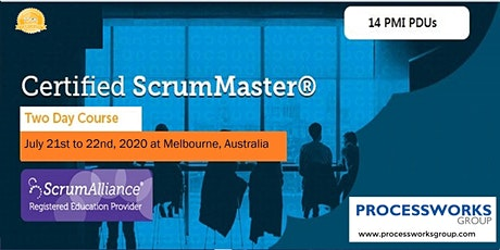 Certified ScrumMaster® (CSM) Course [2 Days Certification Course] on 21-22 July 2020 tickets