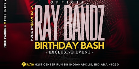 Ray Bandz Birthday Bash tickets