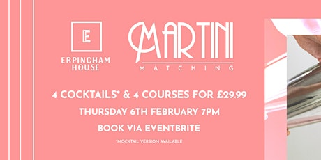 Martini Matching at Erpingham Hous  | 4 courses & 4 cocktails |  06.02.2020 tickets