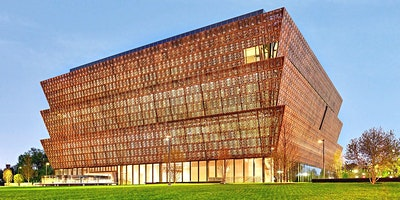 Visit the Smithsonian National Museum of African American History & Culture
