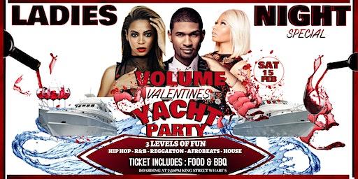 Volume Valentine's Yacht Party ( Ladies Night Special Vol20 )