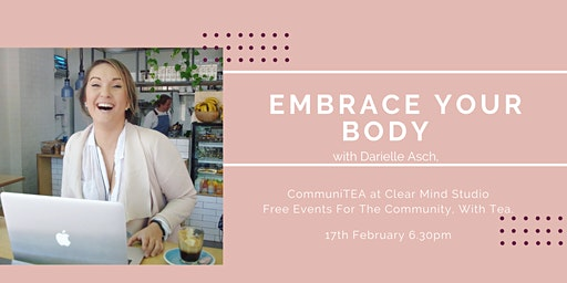 CommuniTEA: Embrace your body