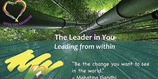 The Leader in You - Leading from within!