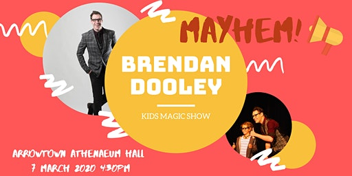 Brendan Dooley - MAYHEM Kids Show