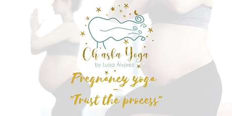 "Pregnancy Yoga - ""Trust the Process"" tickets"