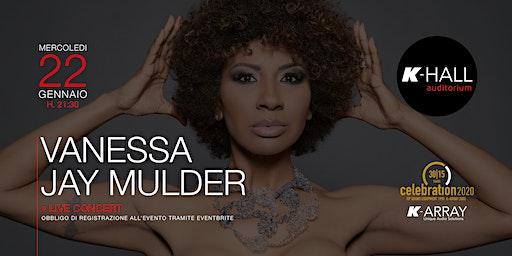 Vanessa Jay Mulder - Live Concert
