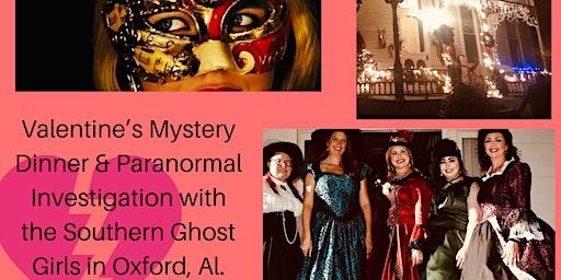 Valentines Masquerade Murder Mystery Dinner & Paranormal Investigation