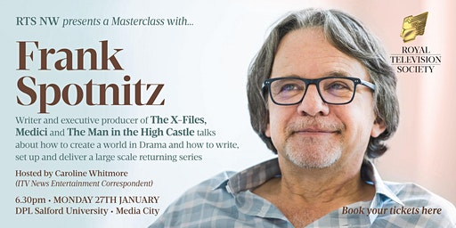 RTS NW - A Masterclass with Frank Spotnitz