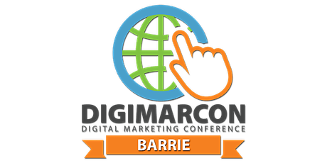 Barrie Digital Marketing Conference tickets