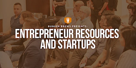 Bunker Brews Dallas-Fort Worth: Entrepreneurship – Resources and Startups tickets