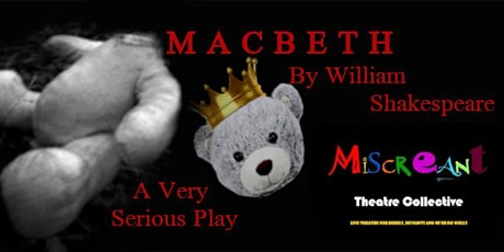 Macbeth: A Very Serious Play billets