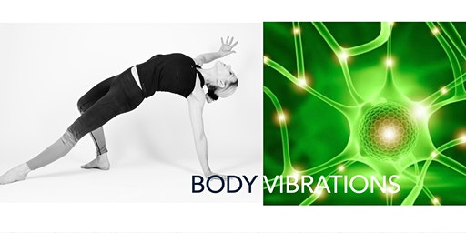 Body Vibration & Energy Upgrade