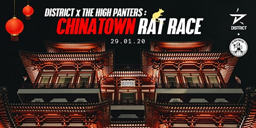 District x The High Panters: Chinatown Rat Race