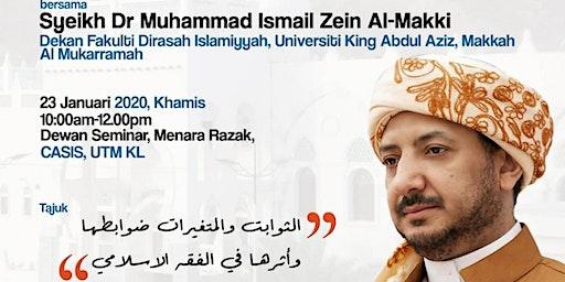 DISKUSI KHAS BERSAMA SYEIKH DR MUHAMMAD ISMAIL ZEIN AL-MAKKI