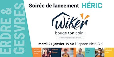 Lancement WiKer Héric billets