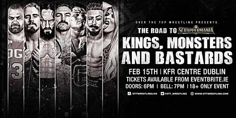 """Over The Top Wrestling Presents """"Kings, Monsters and Bastards"""" tickets"""