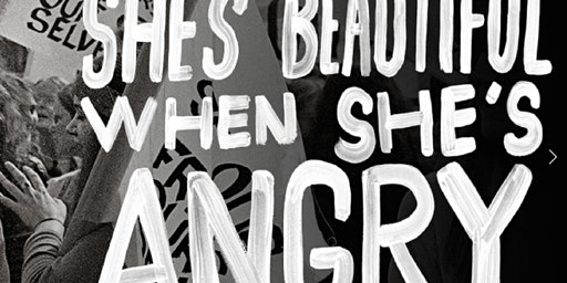 She is Beautiful When She is Angry (2014) - Donation Film Night at Blackburne House
