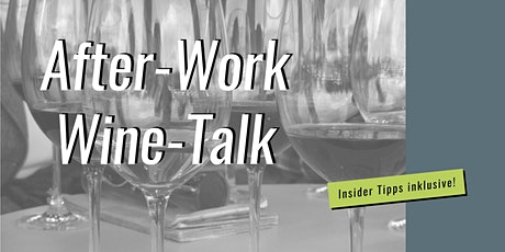 After-Work-Wine-Talk: Let's Talk About Wine  Tickets