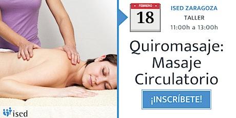 Taller de Quiromasaje: Masaje Circulatorio 18 de febrero - mañana entradas
