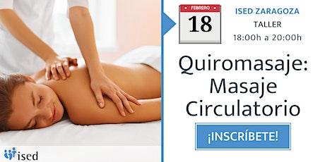Taller de Quiromasaje: Masaje Circulatorio 18 de febrero - tarde entradas